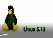 تغییرات لینوکس 5.12