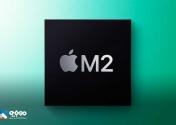 TSMC تولید انبوه پردازنده M2 اپل را آغاز میکند